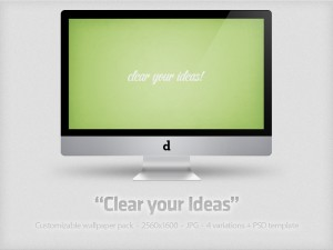 Clear your ideas